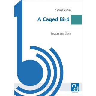 A Caged Bird for Posaune from Barbara York-1-9790502880576-NDV 2413C